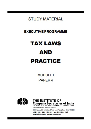 Study Material - Executive Programme Tax Laws And Practice