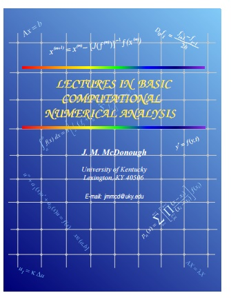LECTURES IN BASIC COMPUTATIONAL NUMERICAL ANALYSIS by J  M