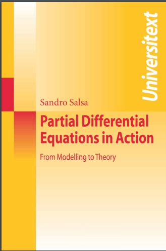 Partial Differential Equations in Action From Modelling to Theory