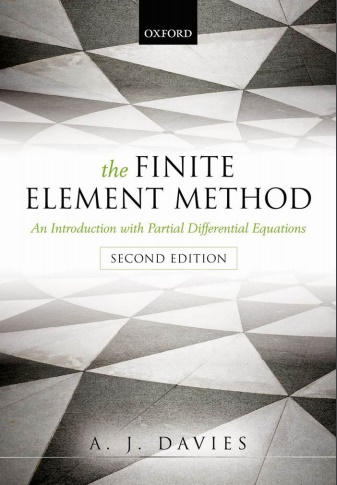 The Finite Element Method -An Introduction with Partial Differential Equations