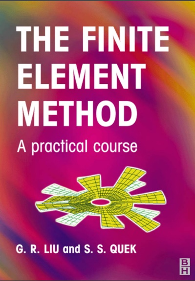 The Finite Element Method- A practical Course