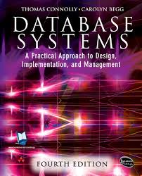 Database Systems, A Practical Approach to Design,  Implementation and Management