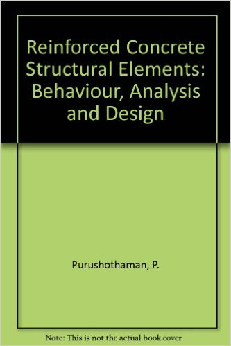 Reinforced Concrete Structural Elements: Behaviour Analysis and Design