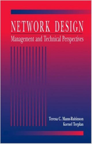 Network Design, Management and Technical Perspective