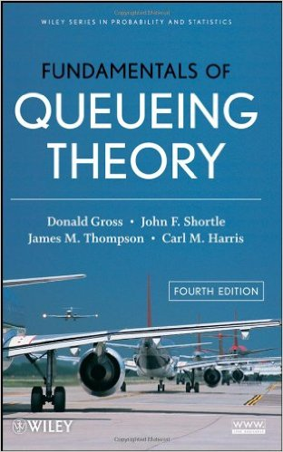 FUNDAMENTALS OF QUEUING THEORY by Donald Gross and Carl M  Harris