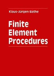 Finite Elements Procedures in Engineering analysis