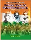 ENCYCLOPAEDIA OF INDIAN WAR OF INDEPENDENCE - vol 6