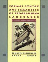Formal syntax and semantics of programming languages