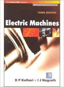 Electric Machines By D P Kothari And I J Nagrath Study