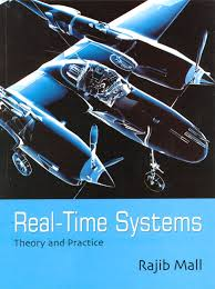 Real-Time Systems: Theory and Practice
