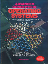 Advanced Concepts in Operating Systems � Distributed, Database, and Multiprocessor Operating Systems