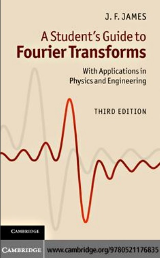 A Students Guide to Fourier Transforms with Applications in Physics and Engineering